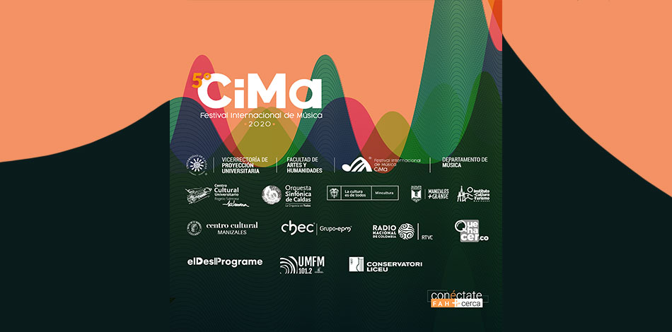 The Liceu Conservatory Foundation participates in the V CIMA Music Festival organized by the University of Caldas in Colombia from October 13th to 16th, 2020