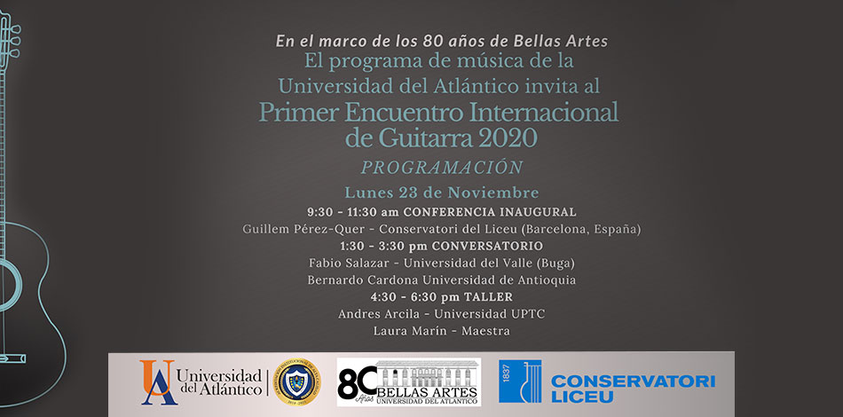 The Liceu Conservatory and the Universidad del Atlántico (Colombia) started their institutional collaboration agreement with a masterclass given by Guillem Pérez Quer, Head of the Guitar Department and professor of the Liceu Conservatory